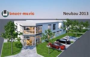 Neubau Bauer-Music